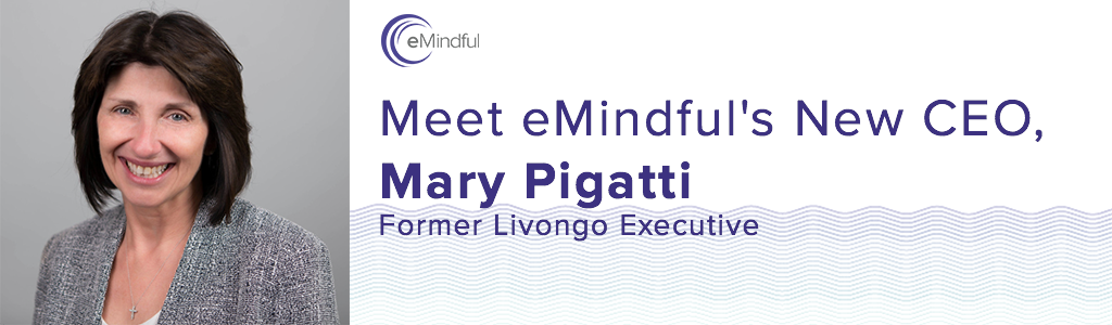 Mary Pigatti New eMindful CEO